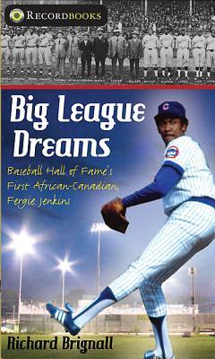 Big League Dreams By Brignall, Richard